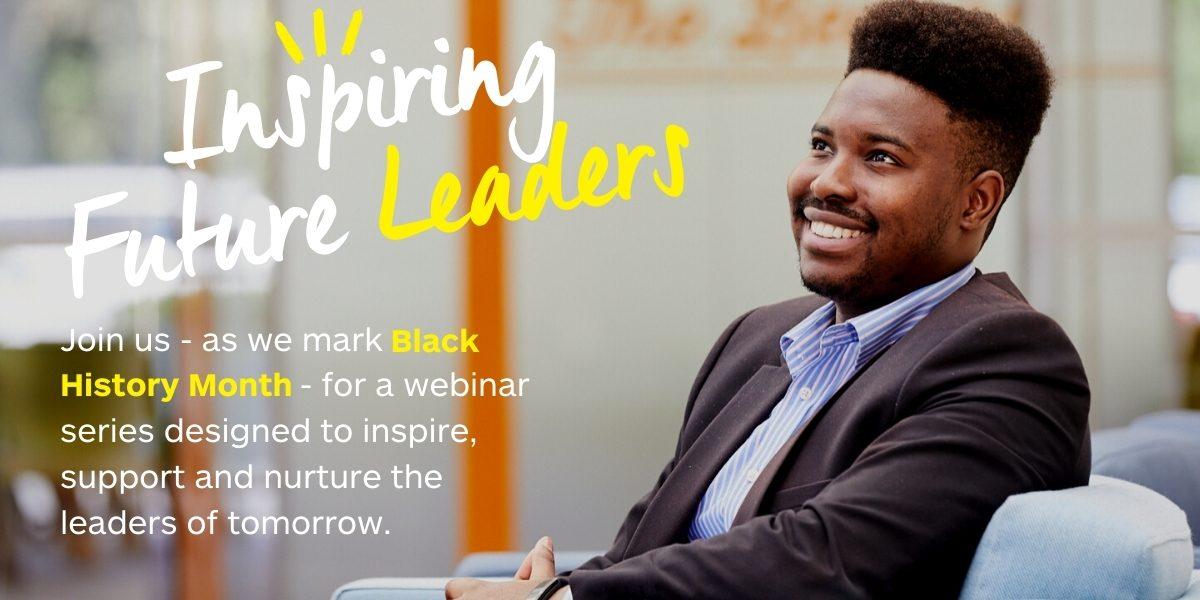 Inspiring Future Leaders Webinar - Enterprise Rent-A-Car - Black History Month 2021